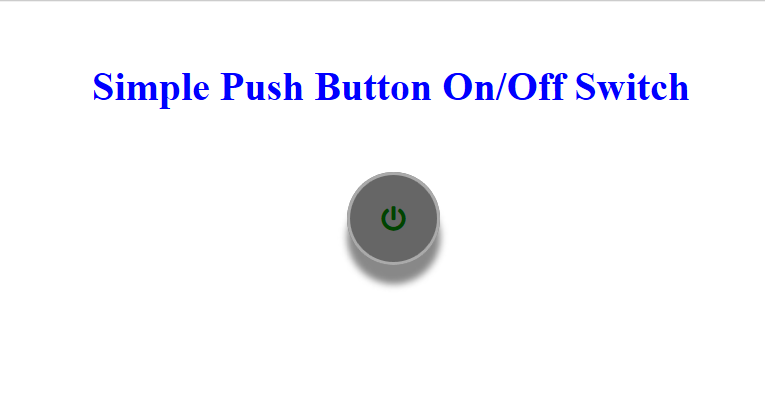 Simple CSS Push Switch